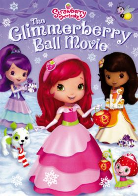 Strawberry Shortcake: The Glimmerberry Ball Movie (2010)