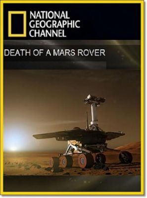 Death of a Mars Rover (2011)